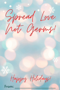 Spread Love Not Germs Card